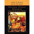 Strategic Human Resources: Frameworks for General Managers