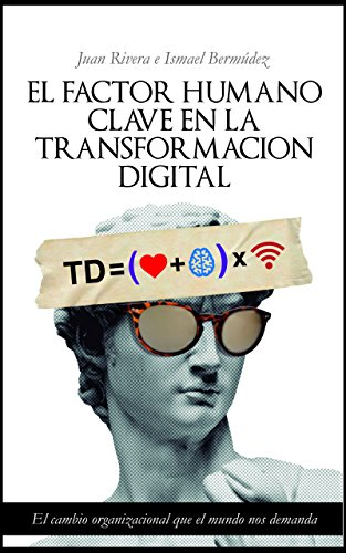 El Factor Humano: Clave en la Transformacion Digital
