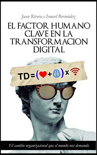 El Factor Humano: Clave en la Transformacion Digital